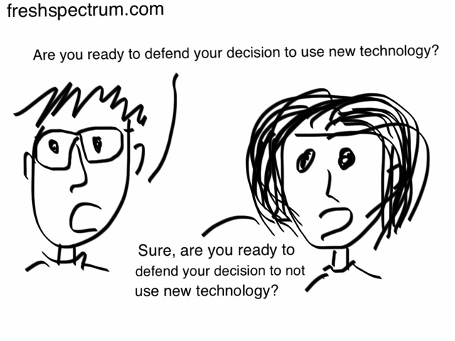 Toon: Defending the use of new technology