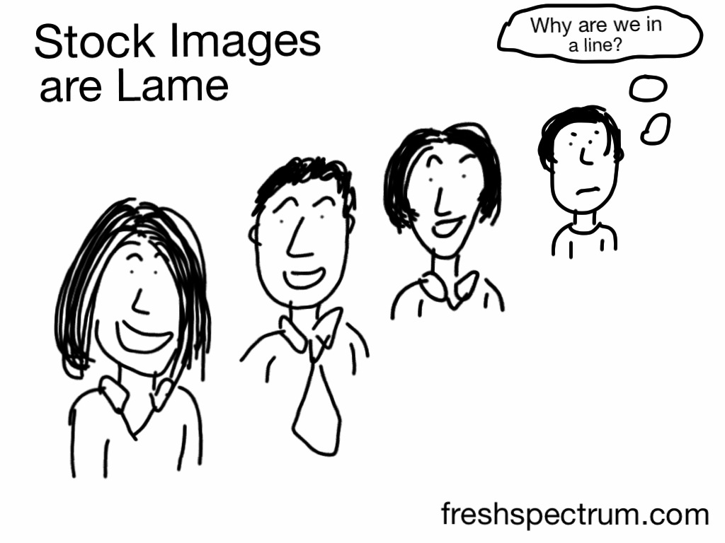 Stock Images are Lame