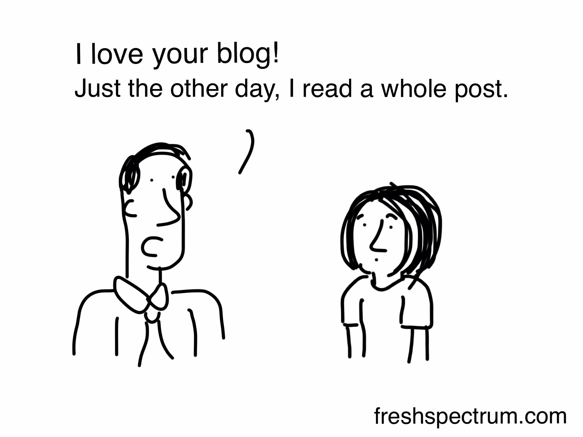 Love your blog cartoon by Chris Lysy