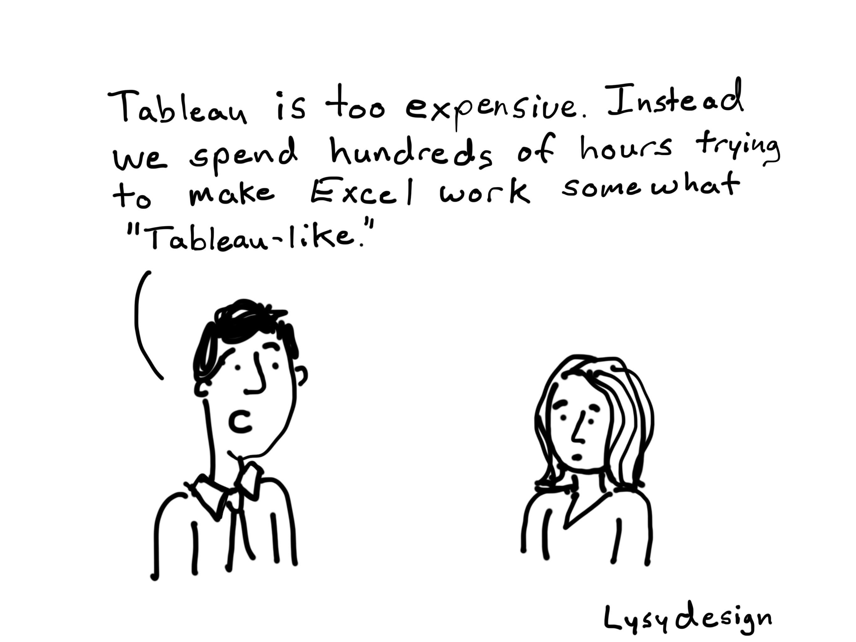 Tableau like Excel cartoon
