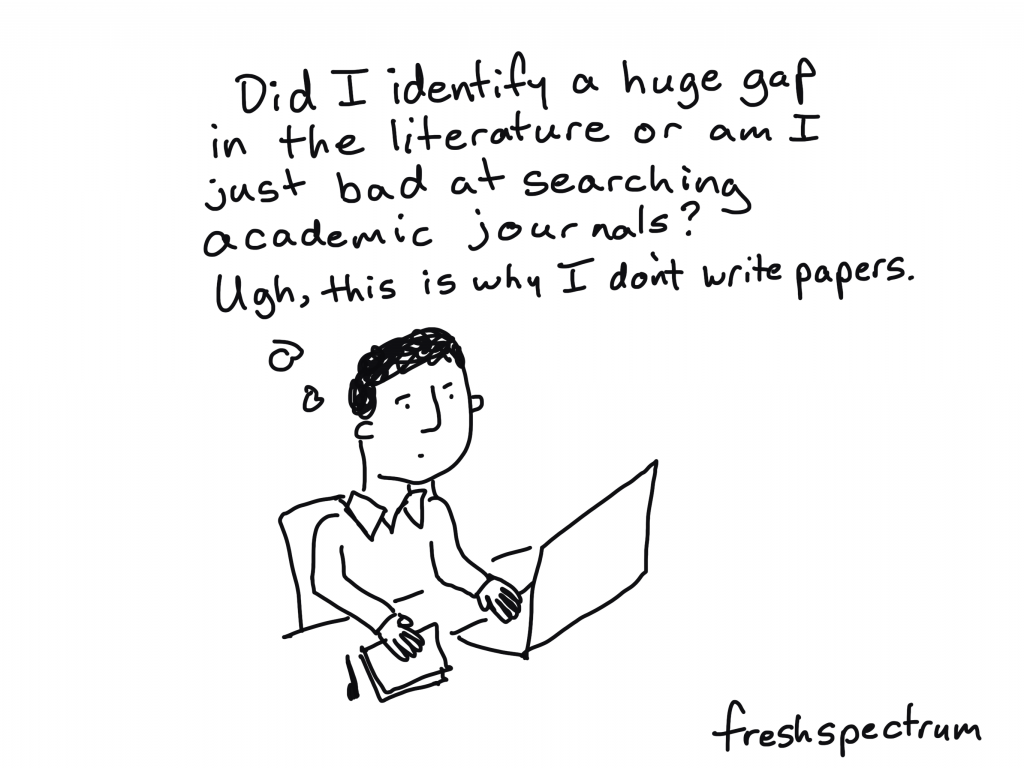 Freshspectrum Cartoon by Chris Lysy. Did I identify a huge gap in the literature or am I just bad at searching academic journals? Ugh, this is why I don't write papers.