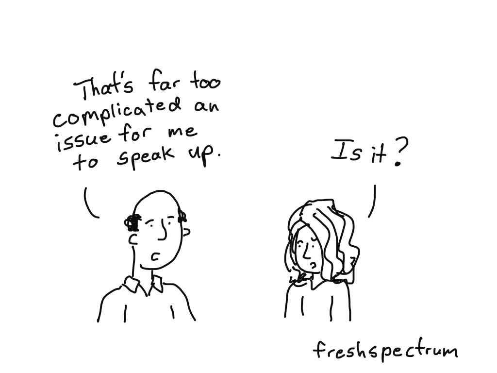 """Freshspectrum cartoon by Chris Lysy """"That's far too complicated an issue for me to speak up. Is it?"""""""