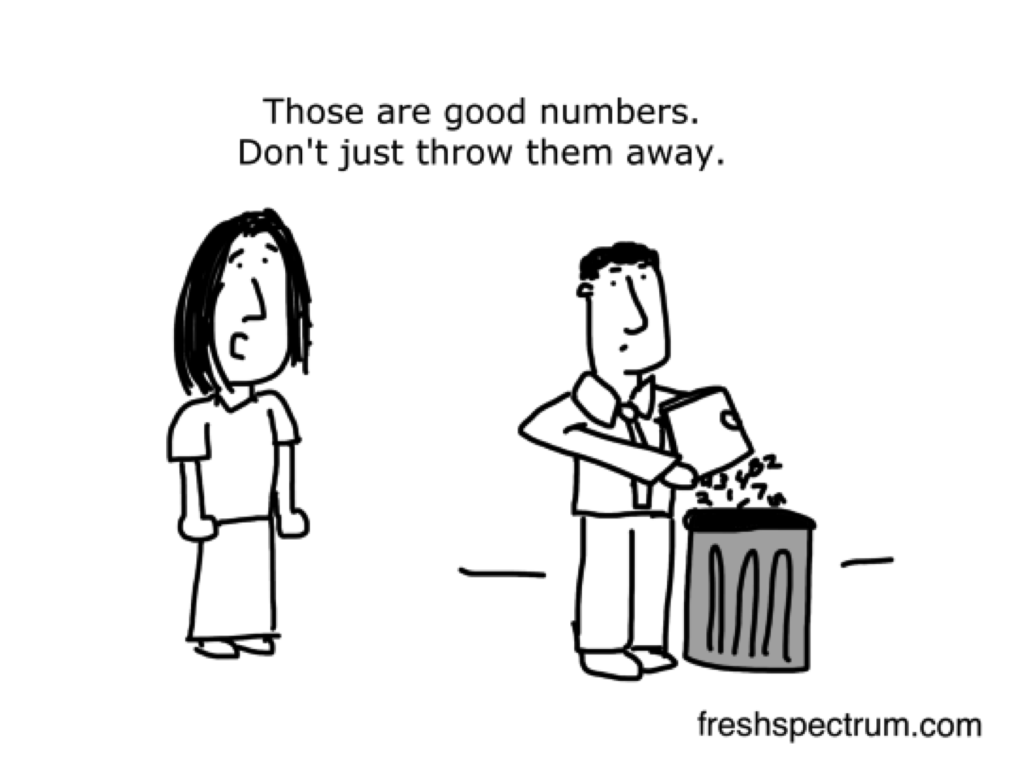 """Freshspectrum cartoon by Chris Lysy. """"Those are good numbers. Don't just throw them away."""""""